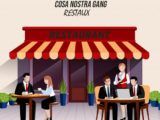 COSA NOSTRA GANG – RESTAUX