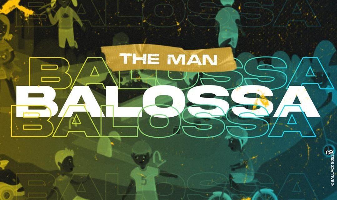 THE MAN – BALOSSA